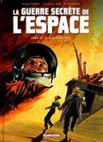 La guerre secrète de l'espace T2 : 1961 - Gagarine (0), bd chez Delcourt de Hautière, Cuvillier, Pinchon