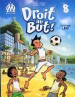 Droit au but T8 : Si tu vas à Rio (0), bd chez Hugo BD de Davoine, Agnello, Skiav, Garréra, Lenoble