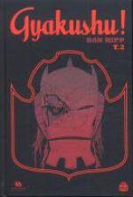 Gyakushu! T2, comics chez Ankama de Hipp, Yuck