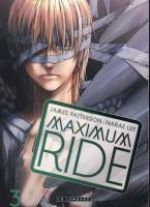 Maximum ride T3, manga chez Le Lombard de Patterson, Narae