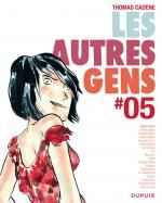 Les Autres Gens T5, bd chez Dupuis de Cadène, Collectif