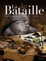 La Bataille T1, bd chez Dupuis de Rambaud, Richaud, Gil, Ralenti