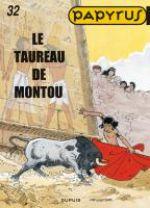 Papyrus T32 : Le taureau de Montou (0), bd chez Dupuis de de Gieter, Grobet