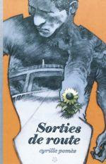 Sorties de route, bd chez Scutella Editions de Pomès