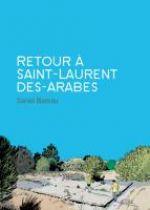 Retour à Saint-Laurent des Arabes, bd chez Delcourt de Blancou