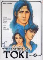 Hokuto No Ken - La légende de Toki T4, manga chez Kazé manga de Hara, Buronson, Nagate