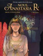 Nous, Anastasia R. T1 : Villa Ipatiev (0), bd chez Bamboo de Cothias, Ordas, Berr, Bouët