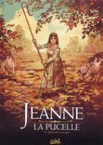 Jeanne la pucelle T1 : Entre les bêtes et les anges (0), bd chez Soleil de Hadjaj, Cellier, Bastide