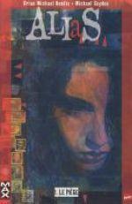 Alias T1 : Le piège (0), comics chez Panini Comics de Bendis, Gaydos, Hollingsworth, Mack