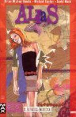 Alias T3 : Reviens, Rebecca (0), comics chez Panini Comics de Bendis, Ramos, Gaydos, Bagley, Mack, Hollingsworth