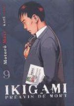 Ikigami Préavis de mort  T9, manga chez Kazé manga de Mase