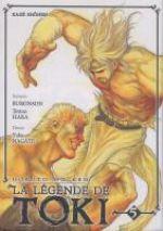 Hokuto No Ken - La légende de Toki T5, manga chez Kazé manga de Hara, Buronson, Nagate