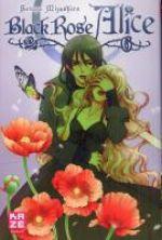 Black rose Alice  T6, manga chez Kazé manga de Mizushiro