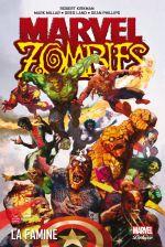 Marvel Zombies T1 : La famine (0), comics chez Panini Comics de Kirkman, Millar, Phillips, Land, Chung, Ponsor, Suydam