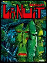 La Nuit, bd chez Glénat de Druillet