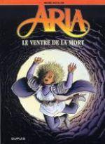Aria T34 : Le ventre de la mort (0), bd chez Dupuis de Weyland, Weyland