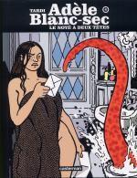 Adèle Blanc-Sec T6 : Le noyé à deux têtes (0), bd chez Casterman de Tardi