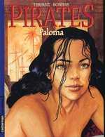 Pirates T4 : Paloma (0), bd chez Casterman de Bonifay, Terpant
