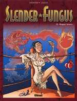 Slender Fungus T2 : Happy Hours (0), bd chez Glénat de Ozanam, Laigle