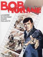 Bob Morane T43 : La guerre du pacifique n'aura pas lieu t.2 (0), bd chez Le Lombard de Vernes, Coria