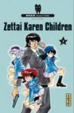 Zettai karen children T2, manga chez Kana de Shiina