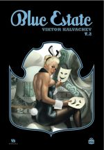 Blue estate T2, comics chez Ankama de Kalvachev, Kosta, Osborne, Cypress, Fox, Maybury, Zarcone, Yuck
