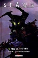 Spawn - La saga infernale T2 : Abus de confiance (0), comics chez Delcourt de Goff, Carlton, McFarlane, Kudranski, FCO Plascencia