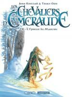 Les Chevaliers d'Emeraude T2 : L'épreuve du magicien (0), bd chez Casterman de Robillard, Oger