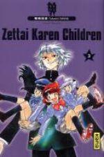 Zettai karen children T3, manga chez Kana de Shiina