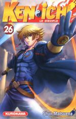 Ken-Ichi – Le disciple ultime, T26, manga chez Kurokawa de Matsuena
