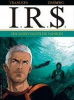 IR$ – cycle 7, T14 : Les Survivants de Nankin (0), bd chez Le Lombard de Desberg, Vrancken, Coquelicot