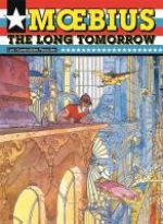 Mœbius USA : Thr long tomorrow (0), comics chez Les Humanoïdes Associés de O'banon, Druillet, Moebius