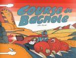 Course de bagnoles, bd chez Les Requins Marteaux de Maret