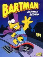 Bartman T2 : Returns (0), comics chez Jungle de Morrison, Dixon, Glasberg, Massara, Templeton, Clements, Bavington, Kane, Incognito, Groening