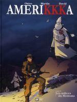Amerikkka T8 : Les milices du Montana (0), bd chez Emmanuel Proust Editions de Martin, Otéro, David