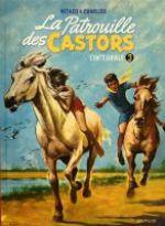La patrouille des castors T3 : 1960-1963 (0), bd chez Dupuis de Charlier, Mitacq