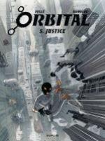 Orbital – cycle 3 : , T5 : Justice (0), bd chez Dupuis de Runberg, Pellé