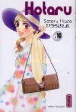 Hotaru T10, manga chez Kana de Hiura