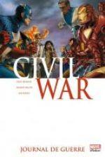 Civil War T4 : Journal de guerre (0), comics chez Panini Comics de Jenkins, Lieber, Weeks, Fernandez, Bachs, Martin, Molinar, SotoColor, Brown, Chung, Kobayashi