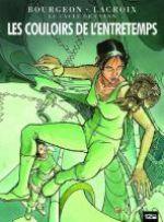Le cycle de Cyann T5 : Les couloirs de l'entretemps (0), bd chez 12 bis de Lacroix, Bourgeon