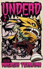 Undead T2, manga chez Delcourt de Terajima