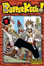 Buster keel T1, manga chez Kana de Sakamoto