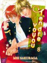 Tendre voyou T8, manga chez Taïfu comics de Sakuraga