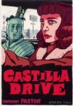 Castilla Drive, bd chez Actes Sud BD L'An 2 de Pastor