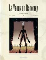 La Vénus du Dahomey T2 : Le dernier combat (0), bd chez Dargaud de Galandon, Casini, Bouchard