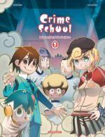 Crime school T2 : Bolos un jour, bolos toujours (0), bd chez Dargaud de Morvan, Ooshima