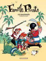 Famille pirate T1 : Les naufragés (0), bd chez Dargaud de Picault, Parme, Dreher