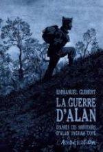 La Guerre d'Alan, bd chez L'Association de Guibert