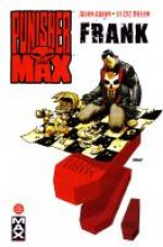 Punisher Max T4 : Frank (0), comics chez Panini Comics de Aaron, Dillon, Hollingsworth, Johnson