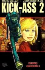 Kick-Ass – cycle 2 : , T1 : Restez groupés ! (0), comics chez Panini Comics de Millar, Romita Jr, White